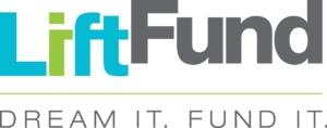 LiftFund, Dream It. Fund It.